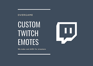 custom twitch emote overgame